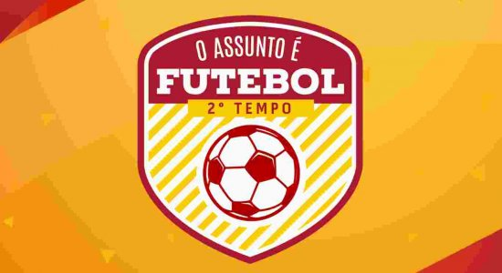 Logo do programa O Assunto é Futebol - 2º Tempo