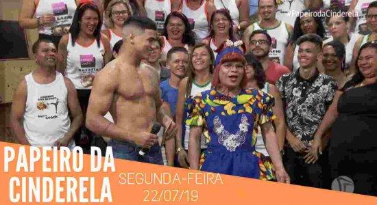 Papeiro da Cinderela - Exibido em 22/07/19 - Completo