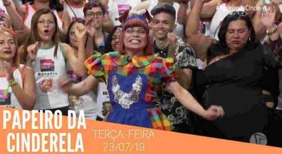 Papeiro da Cinderela - Exibido em 23/07/19 - Completo