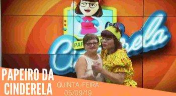 Papeiro da Cinderela - 05/09/19