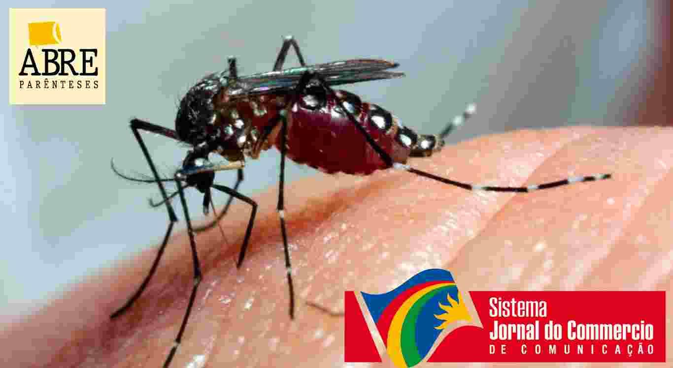 Podcast discute porque o ser humano ainda não conseguiu vencer o Aedes aegypti