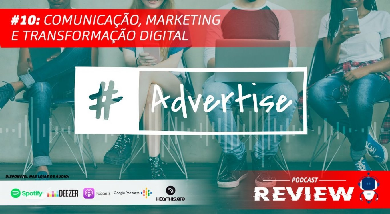 Transformações no mundo do marketing digital são o tema desta semana