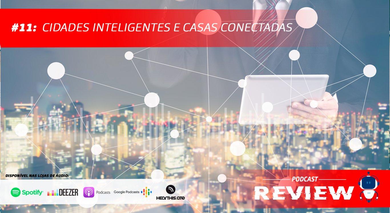 Cidades Conectadas e Casas Inteligentes