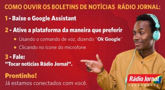'Ok, Google! Tocar notícias da Rádio Jornal'