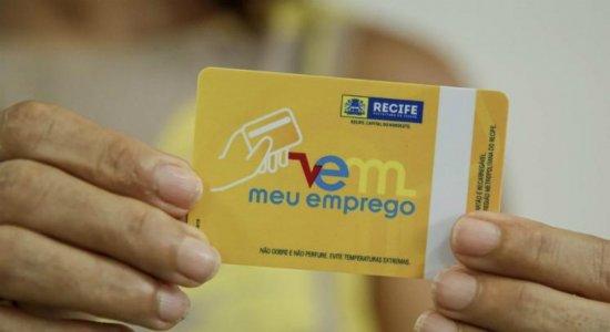 Desempregados do Recife já podem solicitar o cartão VEM Meu Emprego
