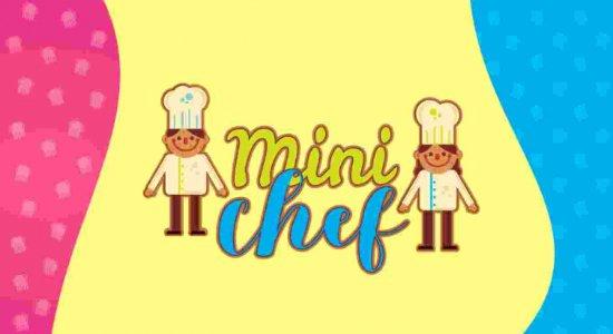 Concurso de culinária infantil: Mini Chef chega a sua segunda edição