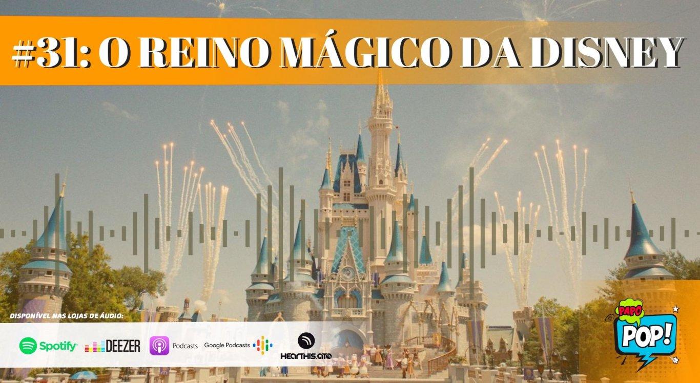 Antonio Neto e Elton Braytnner recebem o jornalista Helder Quaresma para falar sobre a fábrica de sonhos da Disney