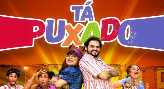 'Tá Puxado', nova super série de humor da TV Jornal, estreia em 16 de maio