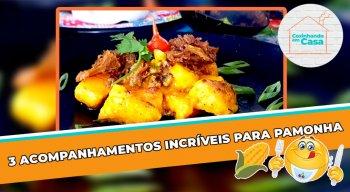 São três opções deliciosas para acompanhar a tradicional pamonha