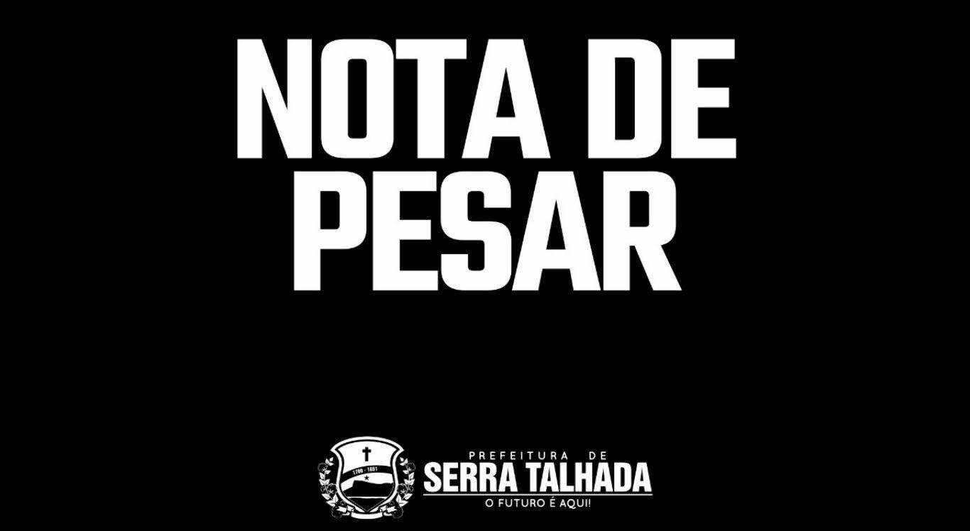 Prefeitura de Serra Talhada emitiu nota de pesar