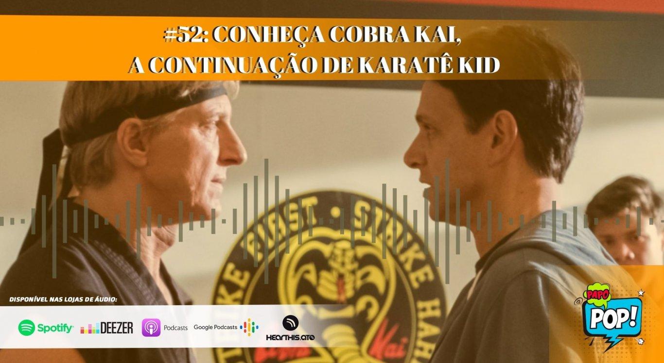 Série Cobra Kai é uma das mais vistas do mês de Setembro