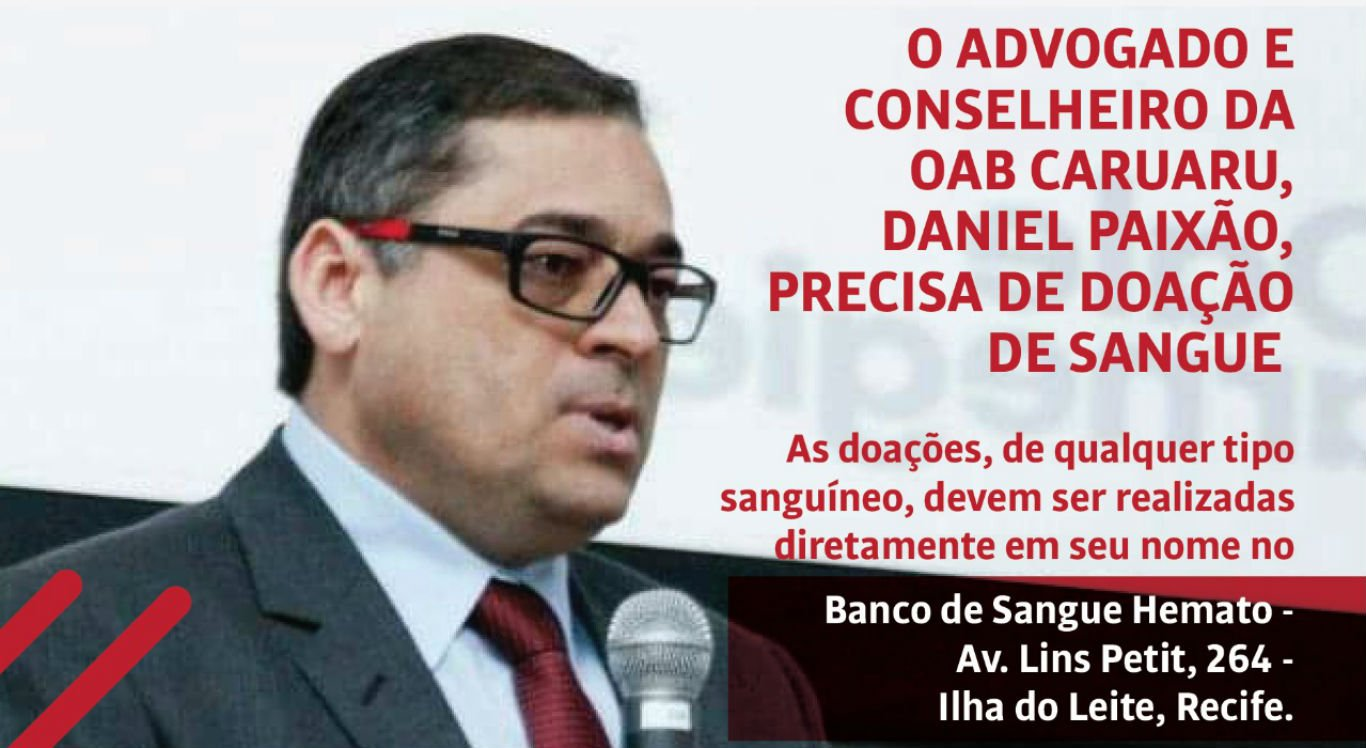 Advogado Daniel Paixão precisa de sangue