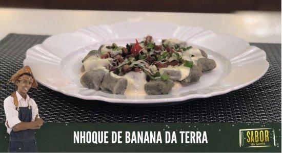 Aprenda a fazer Nhoque de Banana da Terra com o Chef Rivandro França do Sabor da Gente