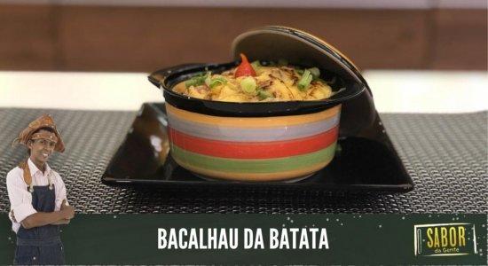 Bacalhau da Batata: receita do Chef Rivandro França do Sabor da Gente