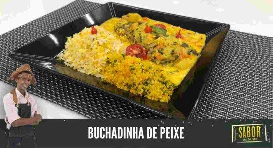 Buchadinha de Peixe: receita do Chef Rivandro França do Sabor da Gente