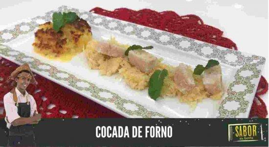 Que tal preparar a Cocada de Forno do Chef Rivandro França do Sabor da Gente?