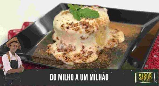 Saiba como preparar uma receita Do Milho a Um Milhão com o Chef Rivandro França do Sabor da Gente