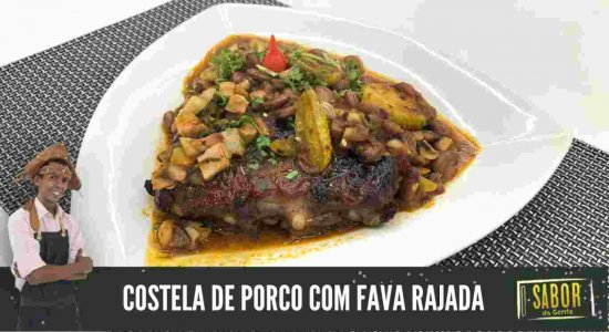 Aprenda a fazer Costela de Porco com Fava Rajada com o Chef Rivandro França do Sabor da Gente