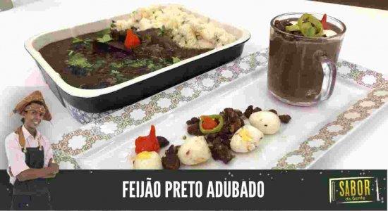 Feijão Preto Adubado: receita do Chef Rivandro França do Sabor da Gente