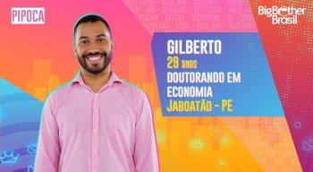 Gilberto (Pipoca): Doutorando em economia. Pernambucano