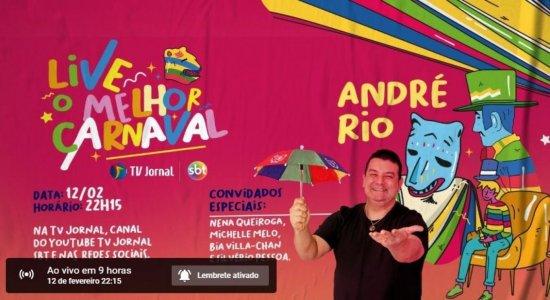 Assista ao vivo à live do Carnaval 2021 da TV Jornal para cair na folia em casa