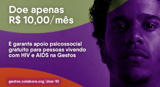 Gestos: ONG que atua na prevenção do HIV precisa de doações para auxílio nas despesas