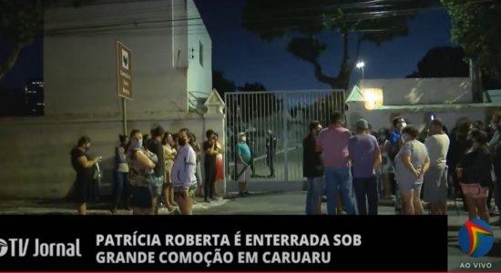Corpo de Patrícia Roberta é enterrado sob forte comoção em Caruaru