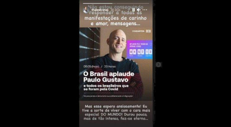 Thales Bretas, marido de Paulo Gustavo, publicou a mensagem nos stories do Instagram