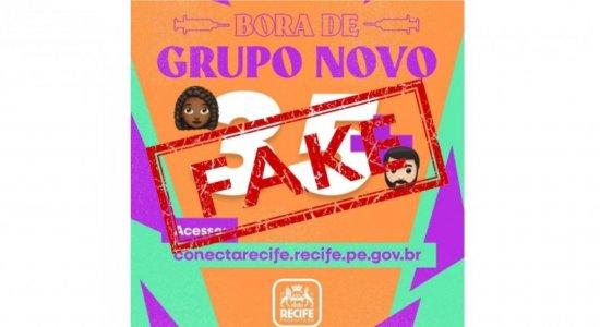É falsa notícia de que Prefeitura do Recife já está vacinando pessoas com 35 anos ou mais contra covid-19; saiba idade correta