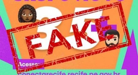 Montagem compartilhada em redes sociais foi desmentida pela Prefeitura do Recife